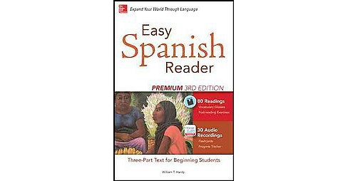Easy Spanish Reader : A Three-Part Text for Beginning Students (Premium) (Paperback) (William T. Tardy) - image 1 of 1