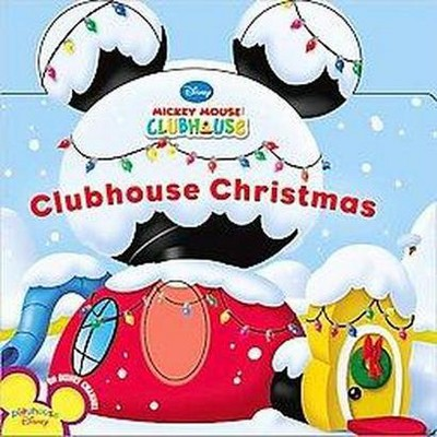 Clubhouse Christmas (Board Book)by Disney Book Group, Susan Amerikaner, Loter, Inc. (Illustrator)