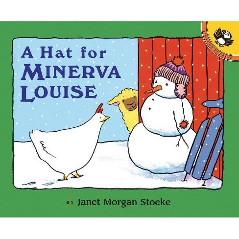 A Hat for Minerva Louise - (Minerva Louise (Paperback)) by  Janet Morgan Stoeke (Paperback) - image 1 of 1