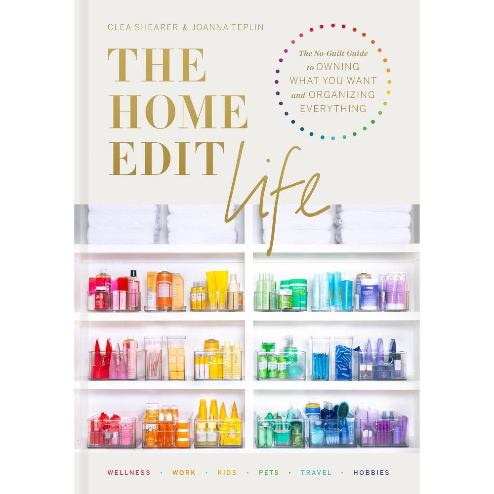 The Home Edit Life - by Clea Shearer & Joanna Teplin (Hardcover) The New York Times bestselling authors of The Home Edit and stars of the upcoming Netflix series teach you how to apply their genius, holistic approach to your work life, on-the-go necessities, and technology. At home or on the go, you don't have to live like a minimalist to feel happy and calm. The Home Edit mentality is all about embracing your life--whether you're a busy mom, a roommate living with three, or someone who's always traveling for work. You just need to know how to set up a system that works for you. In the next phase of the home organizing craze, Clea Shearer and Joanna Teplin go beyond the pantry and bookshelf to show you how to contain the chaos in all aspects of your life, from office space and holiday storage to luggage and pet supplies. Get to know your organizing style, tailor it to your family's lifestyle, and lead the low-guilt life as you apply more genius ideas to every aspect of your life. Clea and Joanna are here to remind you that  it's okay to own things  in the quest for pretty and smart spaces. With The Home Edit Life, you'll soon be corralling phone cords, archiving old photos, arranging your phone apps by color, and packing your suitcase like a pro.
