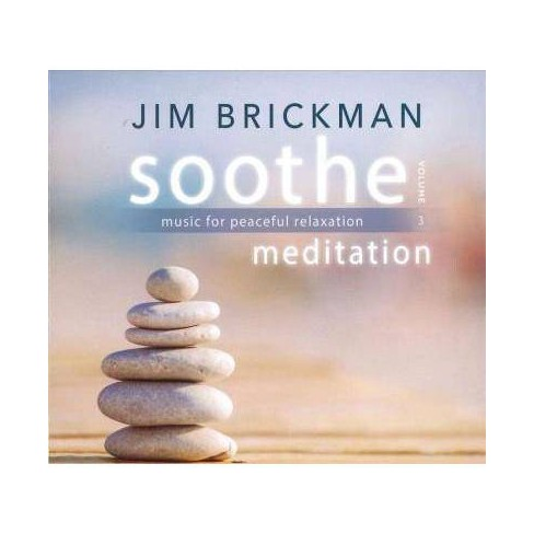 Jim Brickman - Soothe, Volume 3: Meditation- Music For Peaceful Relaxation (CD) - image 1 of 1