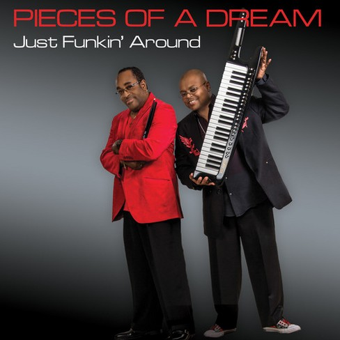 Pieces Of A Dream - Just Funkin Around (CD) - image 1 of 1