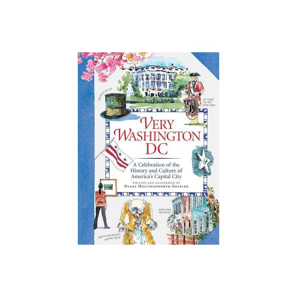 Very Washington Dc By Diana Hollingsworth Gessler Hardcover