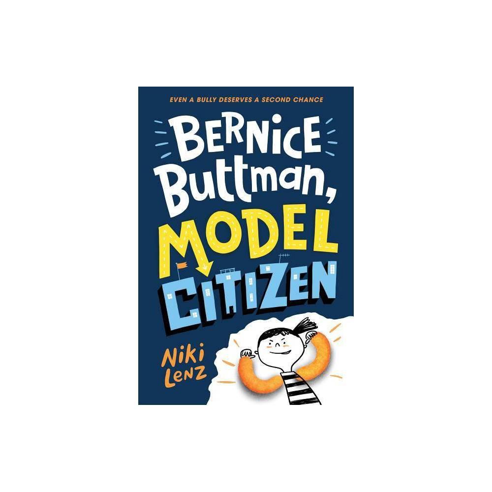 Bernice Buttman Model Citizen By Niki Lenz Hardcover