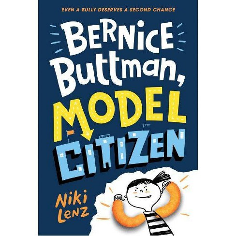 Bernice Buttman, Model Citizen - by  Niki Lenz (Hardcover) - image 1 of 1