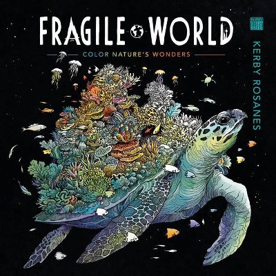 Fragile World - by Kerby Rosanes (Paperback)