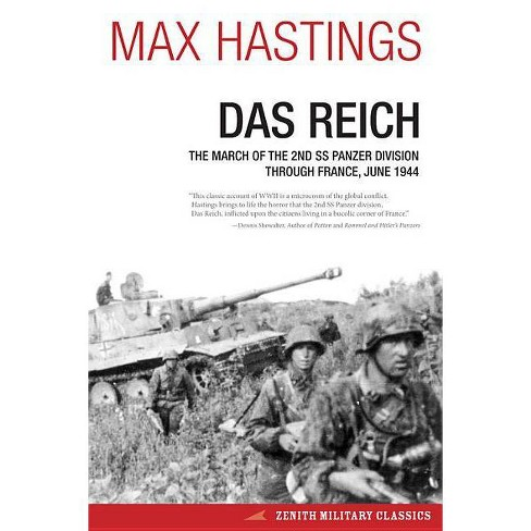 Das Reich - (Zenith Military Classics) by  Max Hastings (Paperback) - image 1 of 1