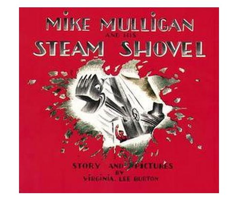 Mike Mulligan and His Steam Shovel ( Sandpiper Books) (Paperback) by Virginia Lee Burton - image 1 of 1