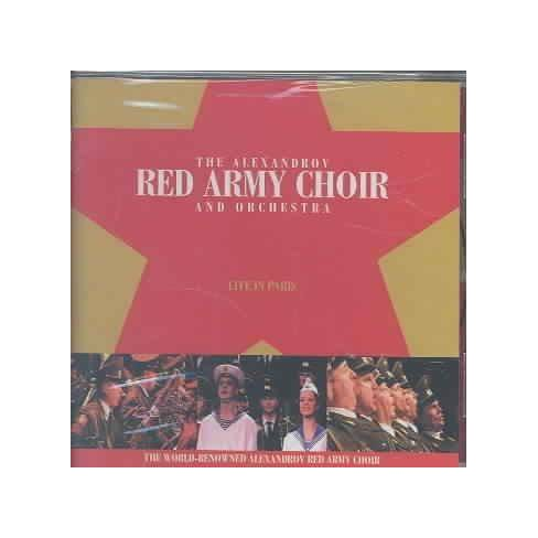 Alexandrov Red Army Choir & Orc - Red Army Choir And Orchestra: Live In Paris (CD) - image 1 of 1