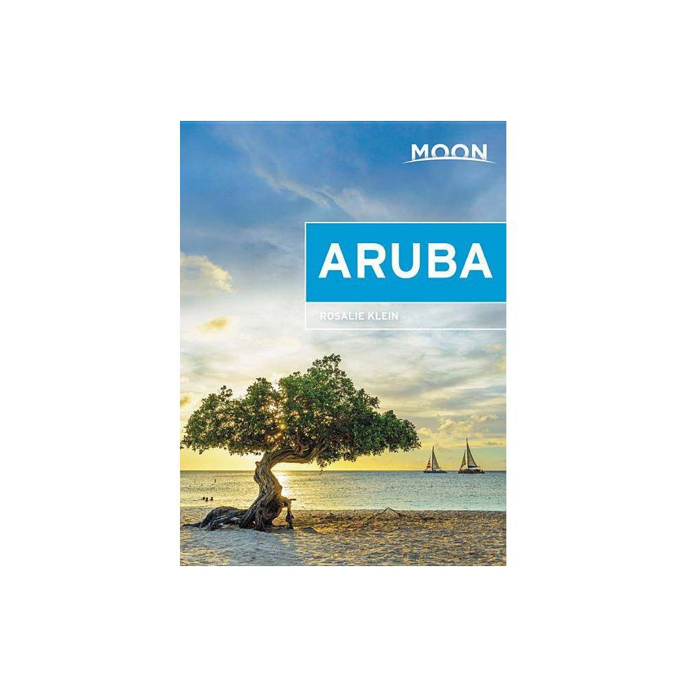 Moon Aruba Travel Guide 3rd Edition By Rosalie Klein Paperback