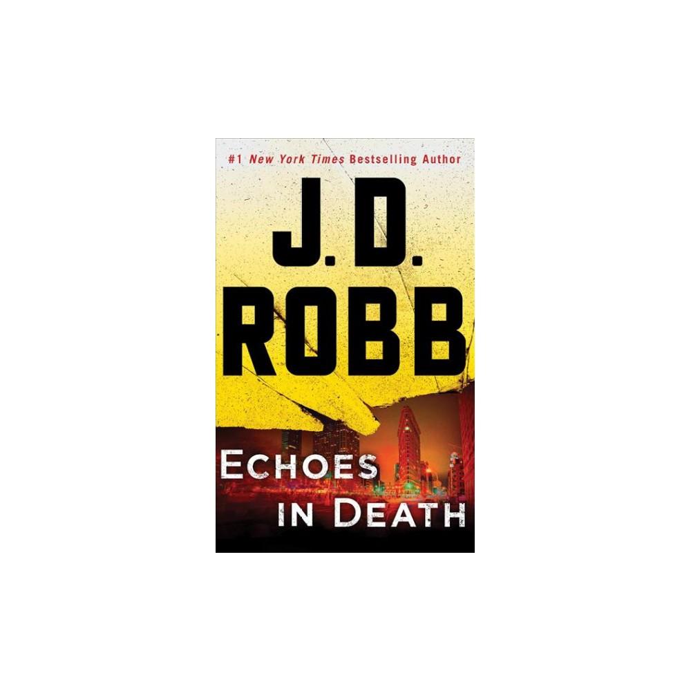 Echoes in Death (Unabridged) (CD/Spoken Word) (J. D. Robb)