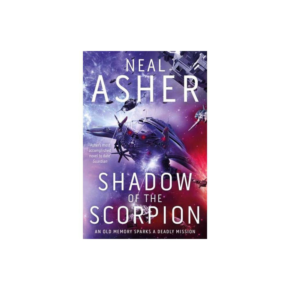 Shadow Of The Scorpion By Neal Asher Paperback