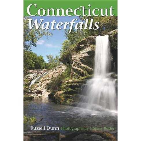 Connecticut Waterfalls - by  Russell Dunn (Paperback) - image 1 of 1