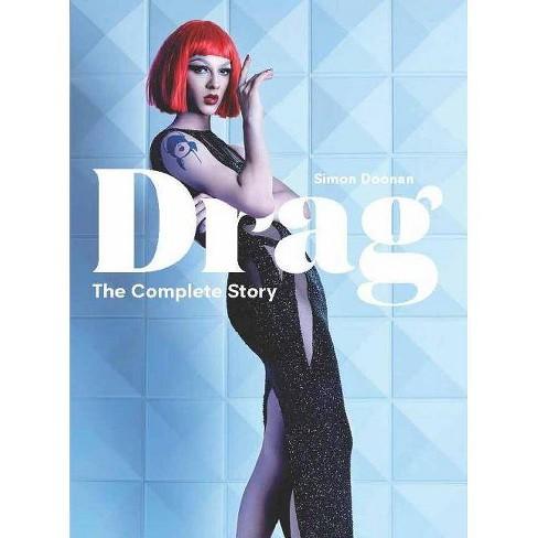 Drag - by  Simon Doonan (Hardcover) - image 1 of 1