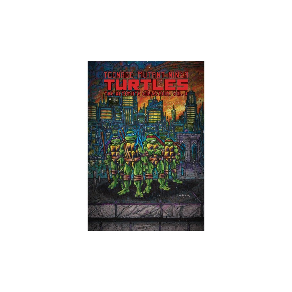 Teenage Mutant Ninja Turtles The Ultimate Collection 3 - Reprint by Kevin Eastman & Peter Laird