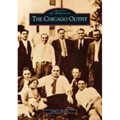 Chicago Outfit - By Binder John J (Paperback) - image 1 of 1