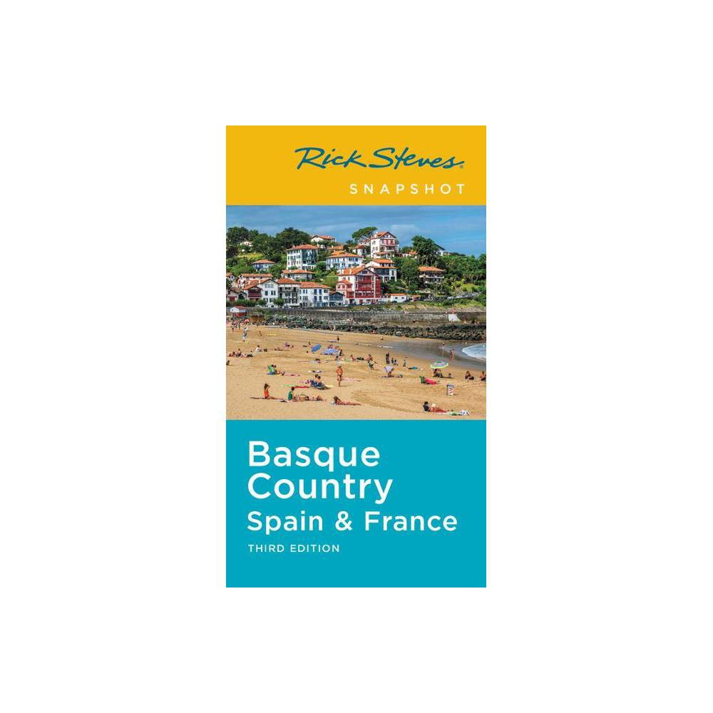 Rick Steves Snapshot Basque Country Spain France 3rd Edition Paperback