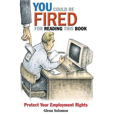 You Could Be Fired for Reading This Book - by  Glenn Solomon (Paperback) - image 1 of 1