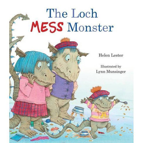 The Loch Mess Monster - by  Helen Lester (Hardcover) - image 1 of 1