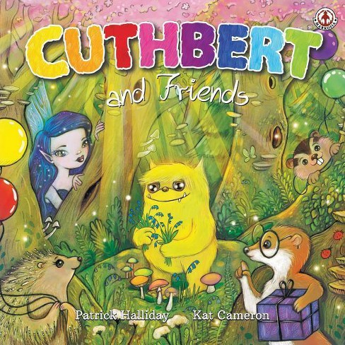 Cuthbert and Friends - by  Patrick Halliday & Kat Cameron (Paperback) - image 1 of 1