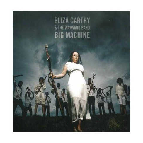 Eliza & The Wayward Band Carthy - Big Machine (CD) - image 1 of 1