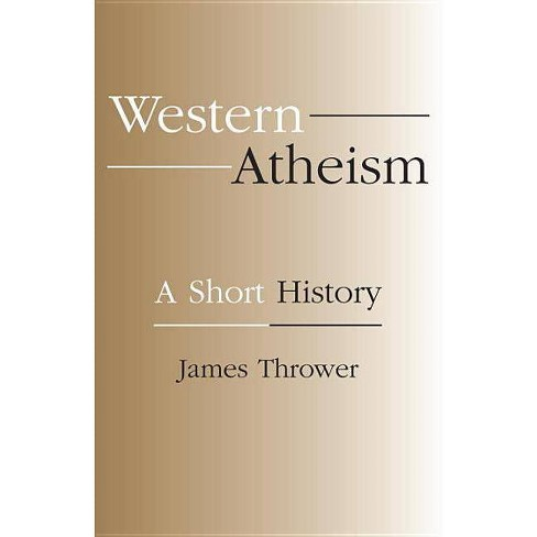 Western Atheism - by  James Thrower (Paperback) - image 1 of 1