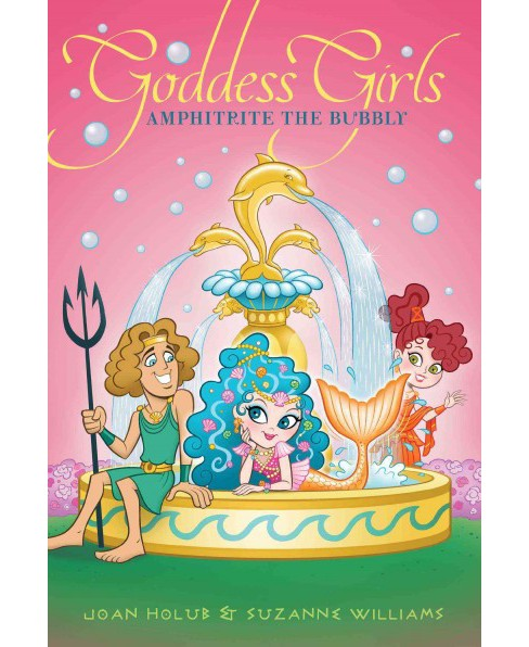 Amphitrite the Bubbly (Paperback) (Joan Holub & Suzanne Williams) - image 1 of 1