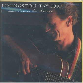 Livingston Taylor - Our Turn To Dance (CD)