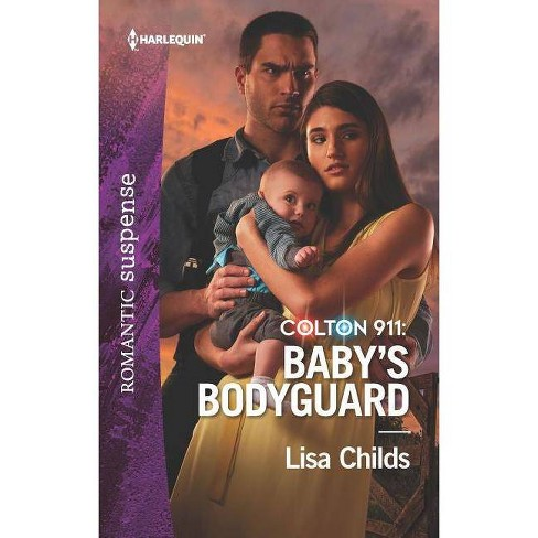 Colton 911: Baby's Bodyguard - by  Lisa Childs (Paperback) - image 1 of 1