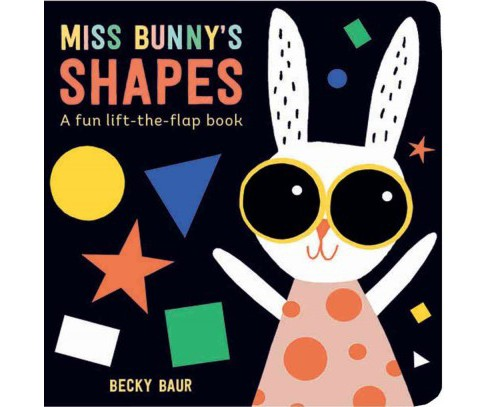 Miss Bunny's Shapes (Hardcover) (Becky Baur) - image 1 of 1