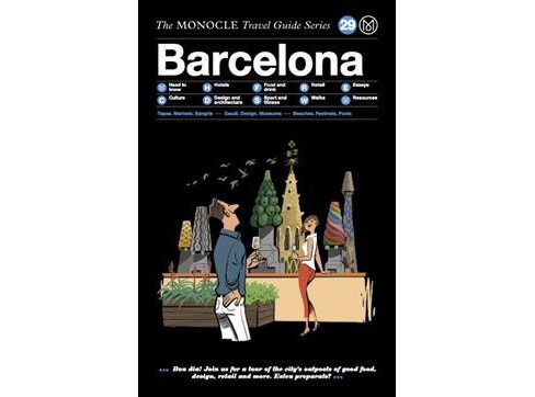 Monocle Travel Guide Barcelona -  (Monocle Travel Guide) (Hardcover) - image 1 of 1