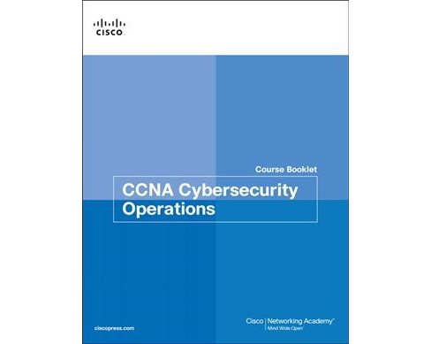 CCNA Cybersecurity Operations Course Booklet -  (Paperback) - image 1 of 1
