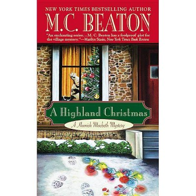 A Highland Christmas - (Hamish Macbeth Mysteries) by  M C Beaton (Paperback)