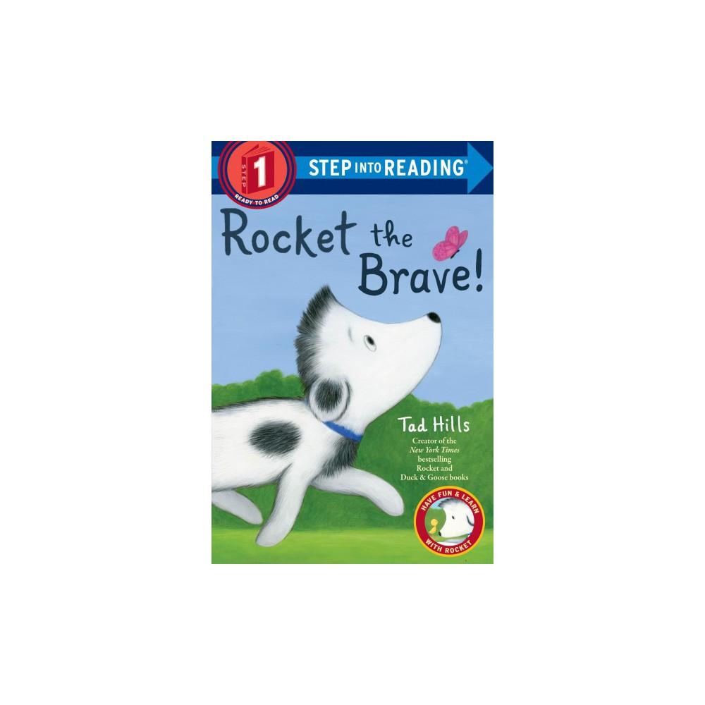 Rocket The Brave By Tad Hills Paperback