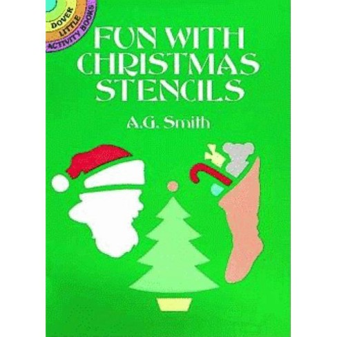 Fun with Christmas Stencils - (Dover Little Activity Books) by  A G Smith (Paperback) - image 1 of 1