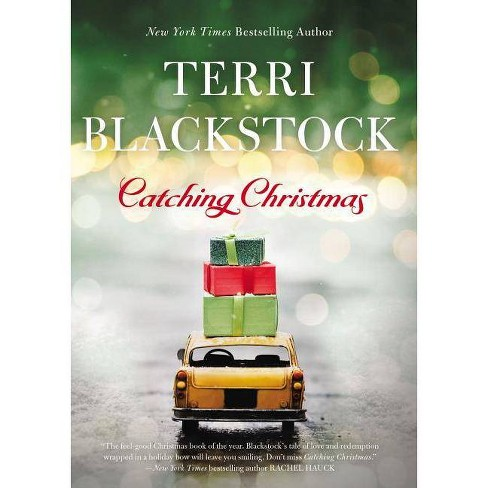 Catching Christmas - by  Terri Blackstock (Hardcover) - image 1 of 1