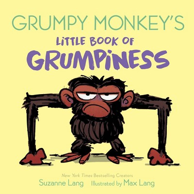 Grumpy Monkey's Little Book of Grumpiness - by Suzanne Lang (Board Book)