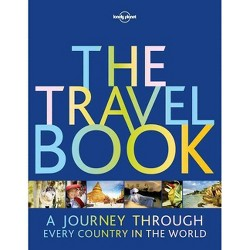 The Travel Book - (Lonely Planet) 3 Edition by  Lonely Planet (Paperback)
