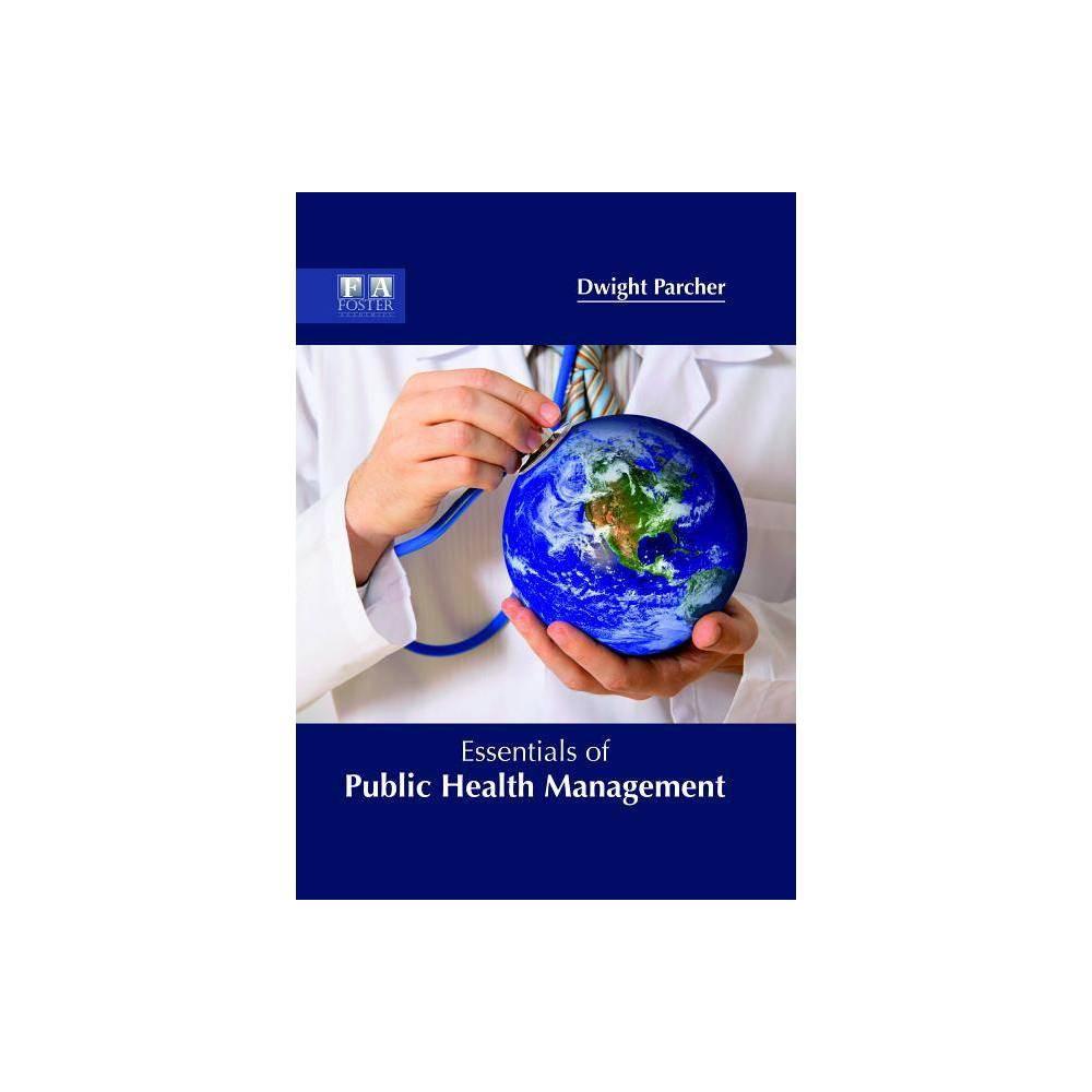 Essentials of Public Health Management - (Hardcover)