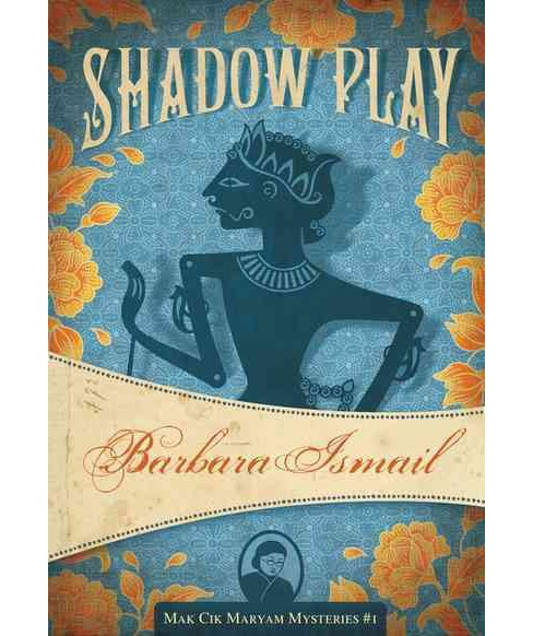 Shadow Play (Paperback) (Barbara Ismail) - image 1 of 1