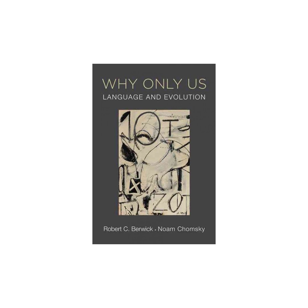 Why Only Us : Language and Evolution (Hardcover) (Robert C. Berwick)