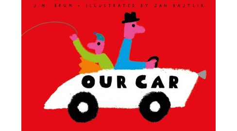 Our Car -  by J. M. Brum (School And Library) - image 1 of 1