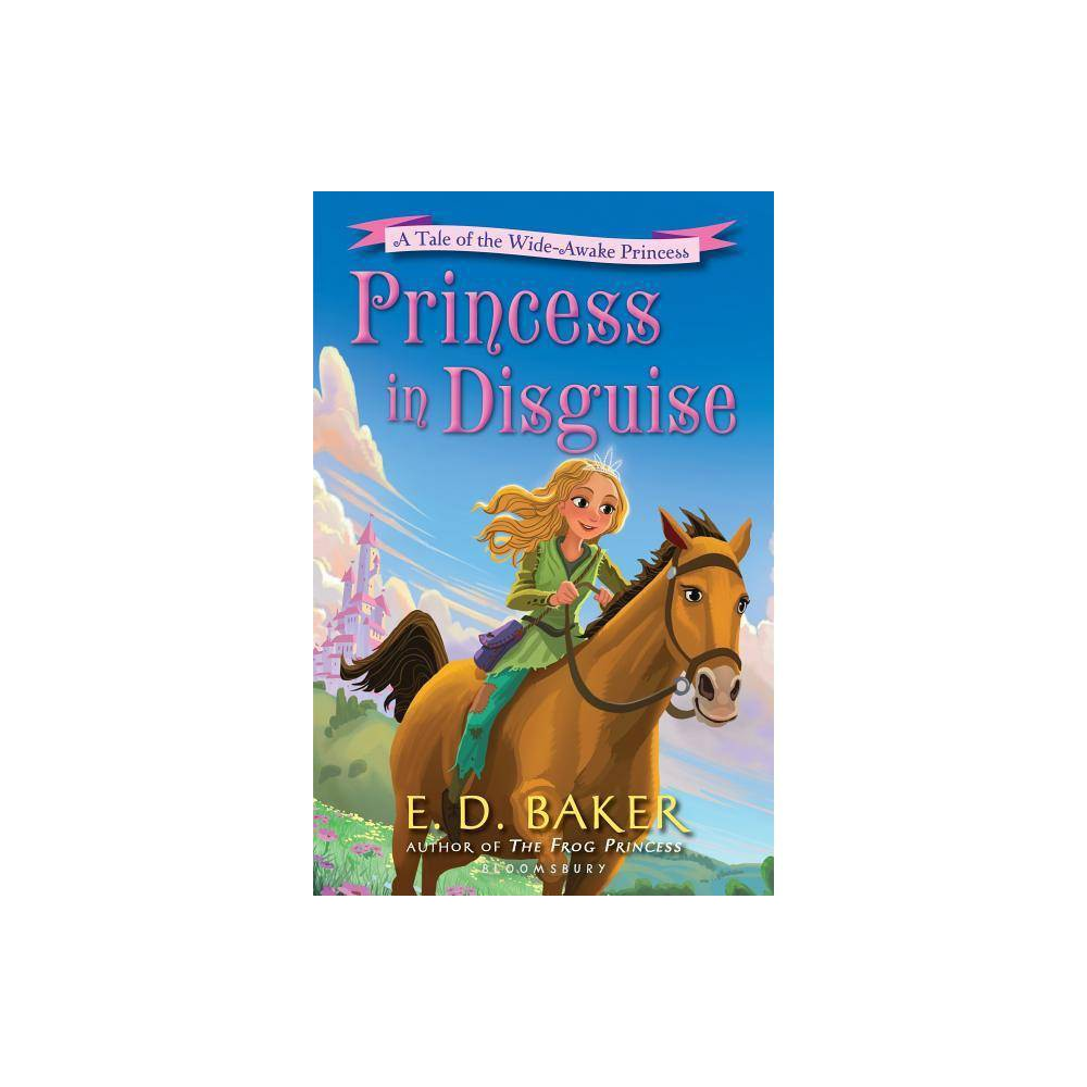 Princess In Disguise Wide Awake Princess By E D Baker Paperback