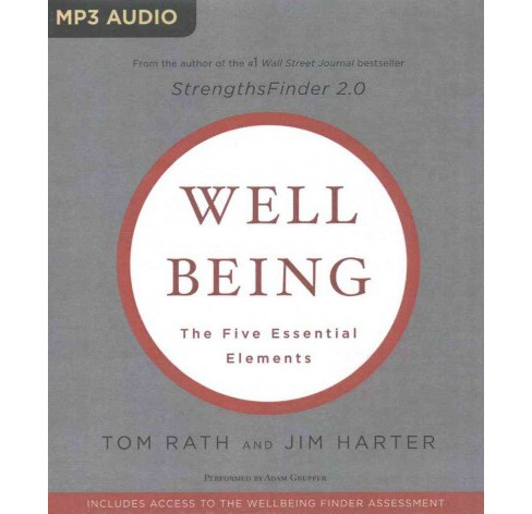 Wellbeing : The Five Essential Elements (MP3-CD) (Tom Rath) - image 1 of 1