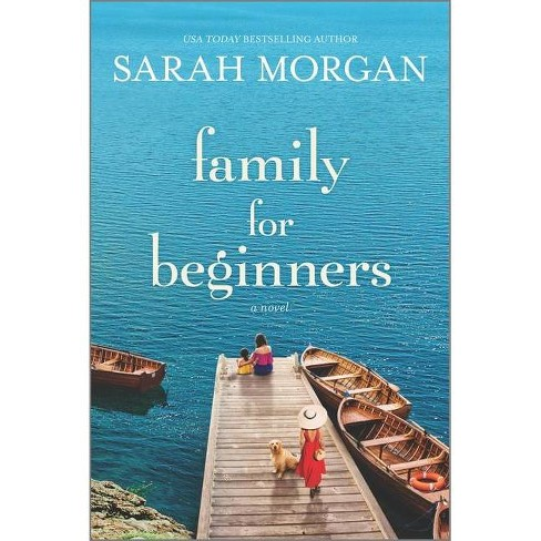 Family for Beginners - by Sarah Morgan (Paperback) - image 1 of 1