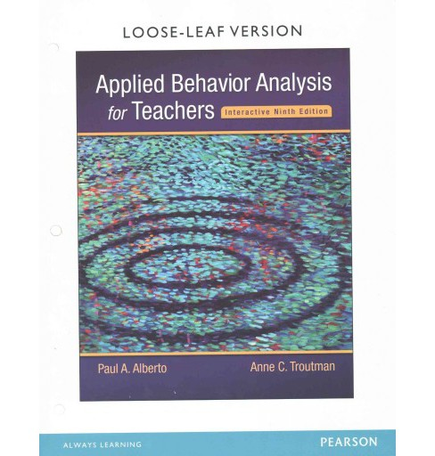 Applied Behavior Analysis for Teachers (Enhanced) (Paperback) (Paul A. Alberto & Anne C. Troutman) - image 1 of 1