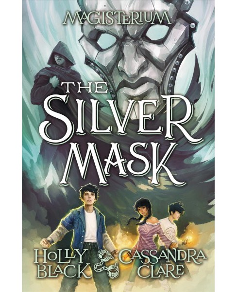 Silver Mask -  (Magisterium) by Holly Black & Cassandra Clare (Hardcover) - image 1 of 1