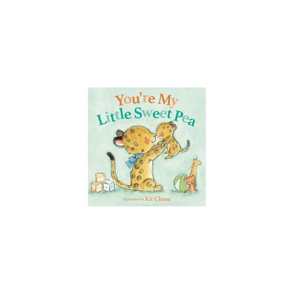 You're My Little Sweet Pea - Brdbk (Hardcover)