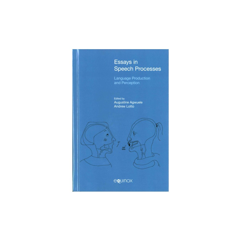 Essays in Speech Processes : Language Production and Perception (Hardcover)