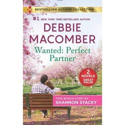 Wanted: Perfect Partner and Fully Ignited by Debbie Macomber (Paperback)